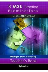 8 MSU Practice Examinations for the CELP (Level C2) Teacher's book